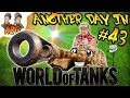 Another Day in World of Tanks #43