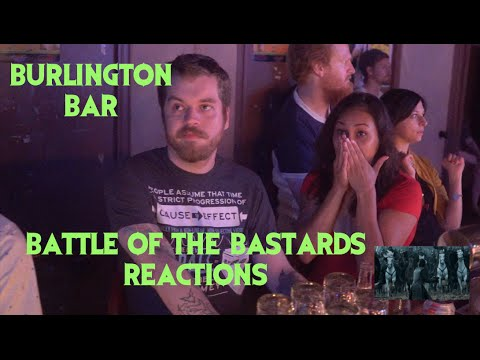 GAME OF THRONES S6E09 Reactions at Burlington Bar /// Battle of the Bastards Pt 1 REUPLOAD \\\