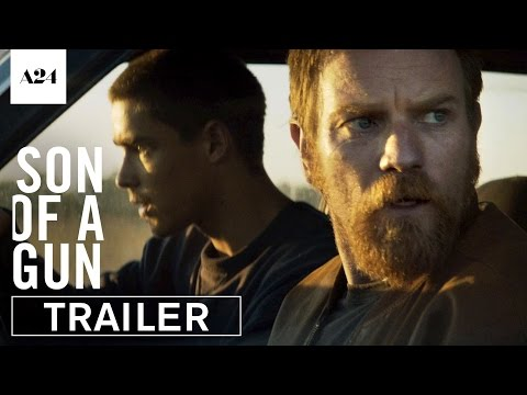 Son Of A Gun | Official Trailer HD | A24