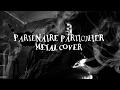 Partenaire particulier - Metal cover par Yoan Ducros MP3