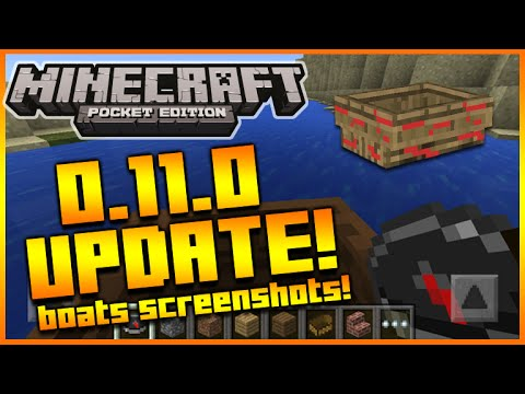 MINECRAFT POCKET EDITION 0.11.0 UPDATE - NEW BOATS SCREENSHOT + INTERFACE & MORE! [MCPE 0.11.0]