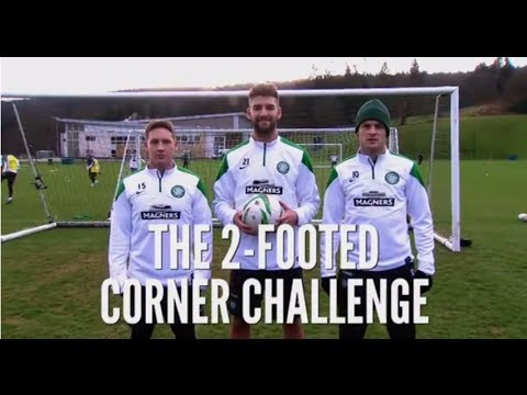The Fantasy Football Club - Two-Footed Corner Challenge - Celtic