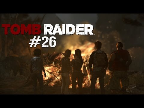 Let's Play Tomb Raider #26 - Verlust im Bergwald
