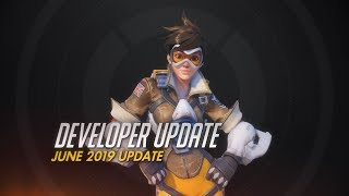 Developer Update | June 2019 Update | Overwatch