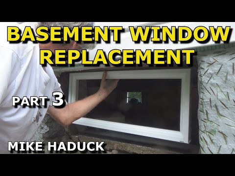 how I replace a basement window (Part 3 of 3) Mike Haduck