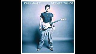 Watch John Mayer Only Heart video