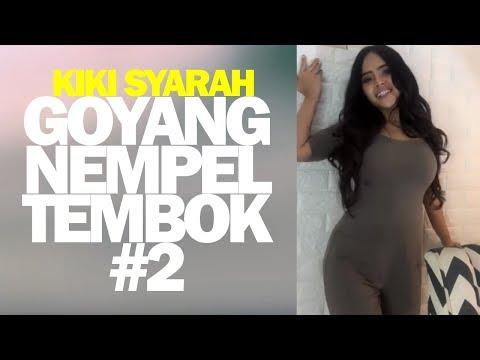 Kiki Syarah (Duo Biduan) Goyang Nempel Tembok #2