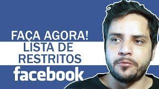 LISTA DE AMIGOS RESTRITOS NO FACEBOOK | TER MAIS PRIVACIDADE