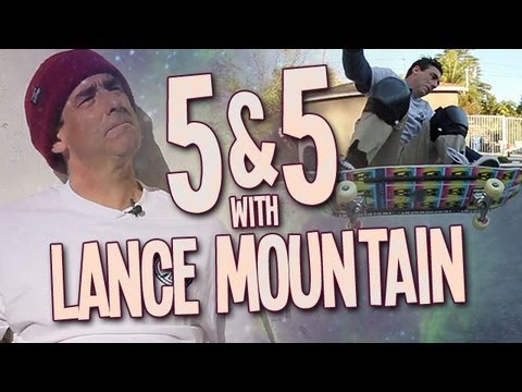 5&5 with Lance Mountain
