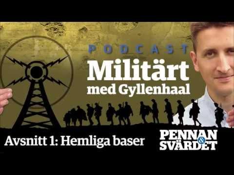 Militärt med gyllenhaal podcast avsnitt 1 hemliga baser