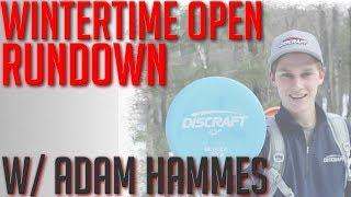 Wintertime Open Rundown - With Adam Hammes of Team Discraft  (Part 1)
