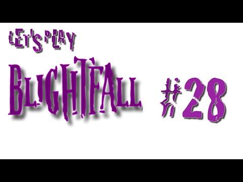 Let's Play Blightfall #28 Volcano!