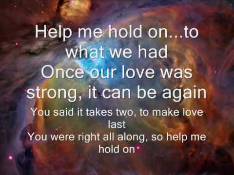 Help me hold on   Travis Tritt