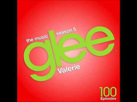 "Glee 5x12 "" 100 "" - Valerie - Full Song"