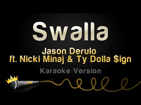 Jason Derulo ft. Nicki Minaj & Ty Dolla $ign - Swalla (Karaoke Version)