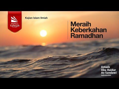 Meraih Keberkahan Ramadhan | Ustadz Abu Haidar As-Sundawy