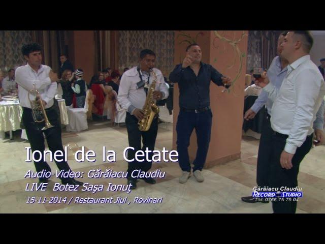 Ionel de la Cetate LIVE (colaj 30min) Botez Sasa Ionut 15-11-2014