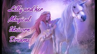Lilly And Her Magical Unicorn Dreams Children 39 S Bedtime Story Meditation