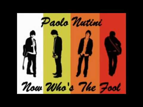 Paolo Nutini - Now Whos The Fool
