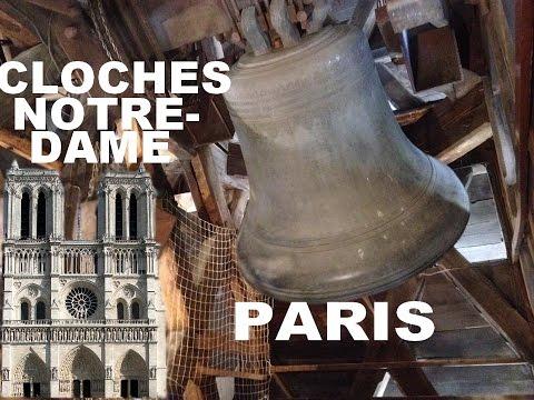Notre Dame de Paris - Les Cloches