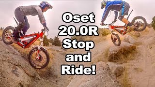 Oset 20.0R Stop and Ride! A PSFvanture West Part 7
