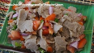 Ethiopian Food - Timatim Fitfit Recipe Injera Vegan Amharic English Fit tomatoes