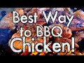 Best Way to BBQ Chicken