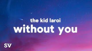 Download lagu The Kid LAROI - WITHOUT YOU (Lyrics)(TikTok Song) |