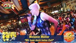 Melanie Müller - Wir Ham Doch Keine Zeit - Mallorca Party Hits