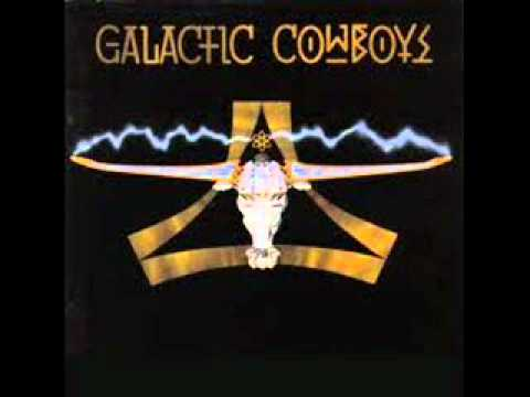 Galactic Cowboys - Pump Up The Space Suit