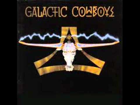 Galactic Cowboys - Pump Up The Space Suit