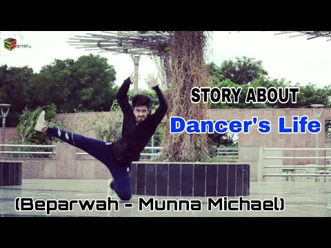 download lagu Beparwah - Munna Michael  Story About Dancer`s Life gratis