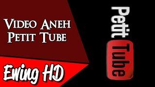 5 Video Aneh dari Petit Tube | #MalamJumat - Eps. 49