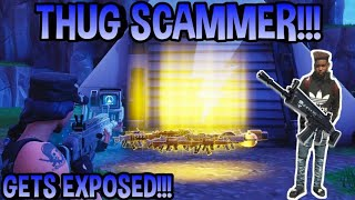 Thug Scammer Scams Me! (Scammer Gets Scammed) Fortnite Save The World