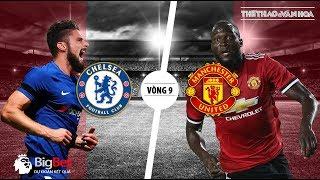Soi kèo dự đoán kết quả Chelsea vs Manchester United - Vòng 9 giải Ngoại hạng Anh