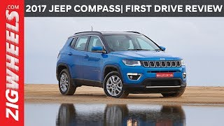 2017 Jeep Compass | Diesel 6MT 4X4 | First Drive Review | ZigWheels.com