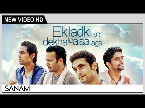 Ek Ladki Ko Dekha To Aisa Laga (acoustic) | New Hindi Video Song 2014 | Sanam video