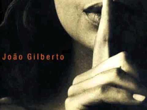 Joao Gilberto - Desde Que O Samba E Samba