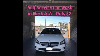 VLOG #7: Tự Rửa Xe Ở Mỹ || Self Service Car Wash In USA - How To Clean The Car For $2