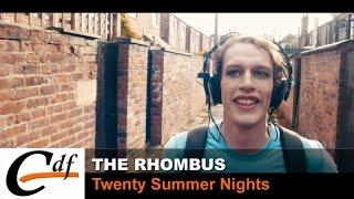 The Rhombus - Twenty Summer Nights
