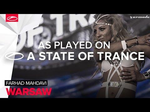 Farhad Mahdavi - Warsaw [A State Of Trance Episode 721]