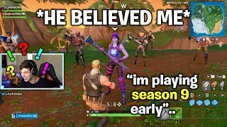 *HE CRIED* I told him I was playing SEASON 9 EARLY.. (Fortnite)