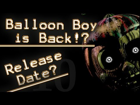 Fnaf 3 release date amp balloon boy is returning five nights at freddy