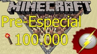 Minecraft - TutoFlash! - Pre-Especial 100.000 Suscriptores con @chincheto77!!!