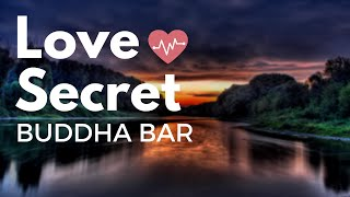Love Secret - Buddha Bar