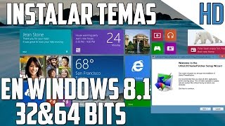 Como instalar Temas en Windows 8.1 para 32 y 64 Bits  | Parche Windows