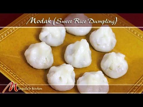 Modak – Sweet Rice Dumpling – Ganesh Chaturthi Festival Recipe by Manjula