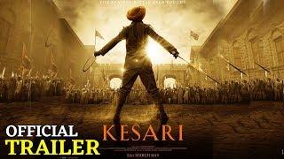Kesari Official Trailer || Akshay Kumar || Parineeti Chopra || Karan Johar