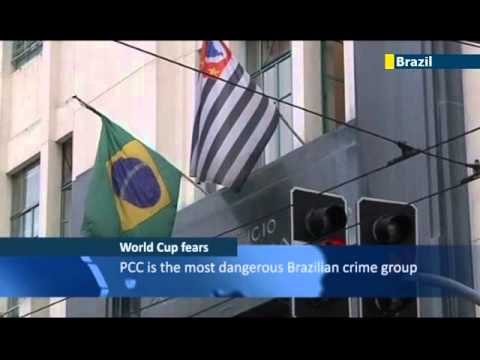 2014 Brazil World Cup under threat from violent organized crime gangs and anarchist groups