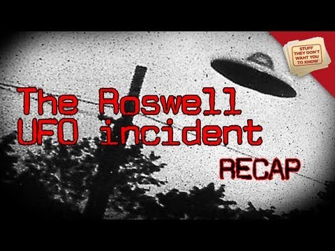 Roswell Recap: Parts 1 & 2 - Stuff They Don't Want You to Know